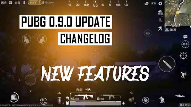 PUBG mobile 0.9 changelog