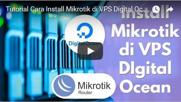 Panduan Lengkap Cara Install Mikrotik di VPS Digital Ocean – Pusat Pengetahuan