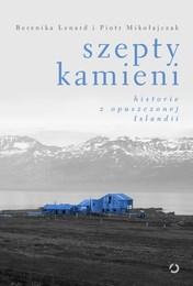 http://lubimyczytac.pl/ksiazka/4352810/szepty-kamieni-historie-z-opuszczonej-islandii