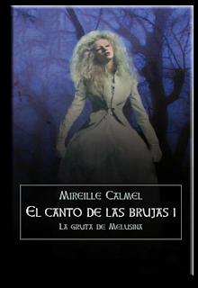 El canto de las brujas 1 - La gruta de Melusina