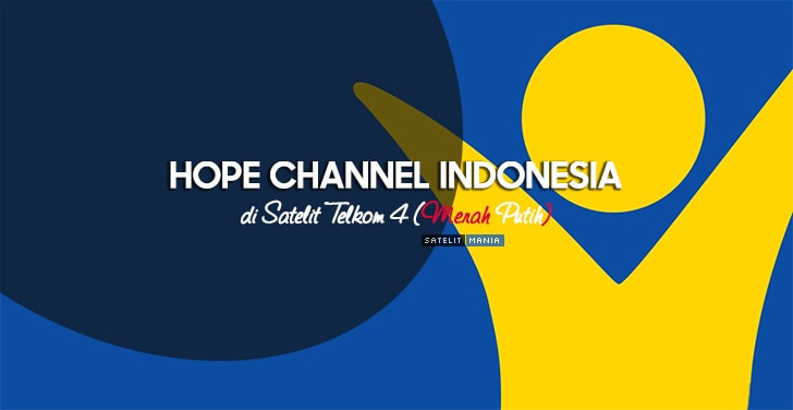 Frekuensi Hope Channel Indonesia di Telkom 4 terbaru