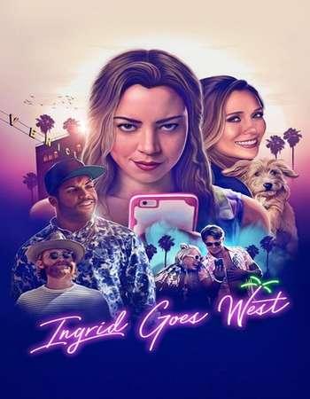 18+ Ingrid Goes West (2017) Dual Audio 720p BluRay [Hindi – English]