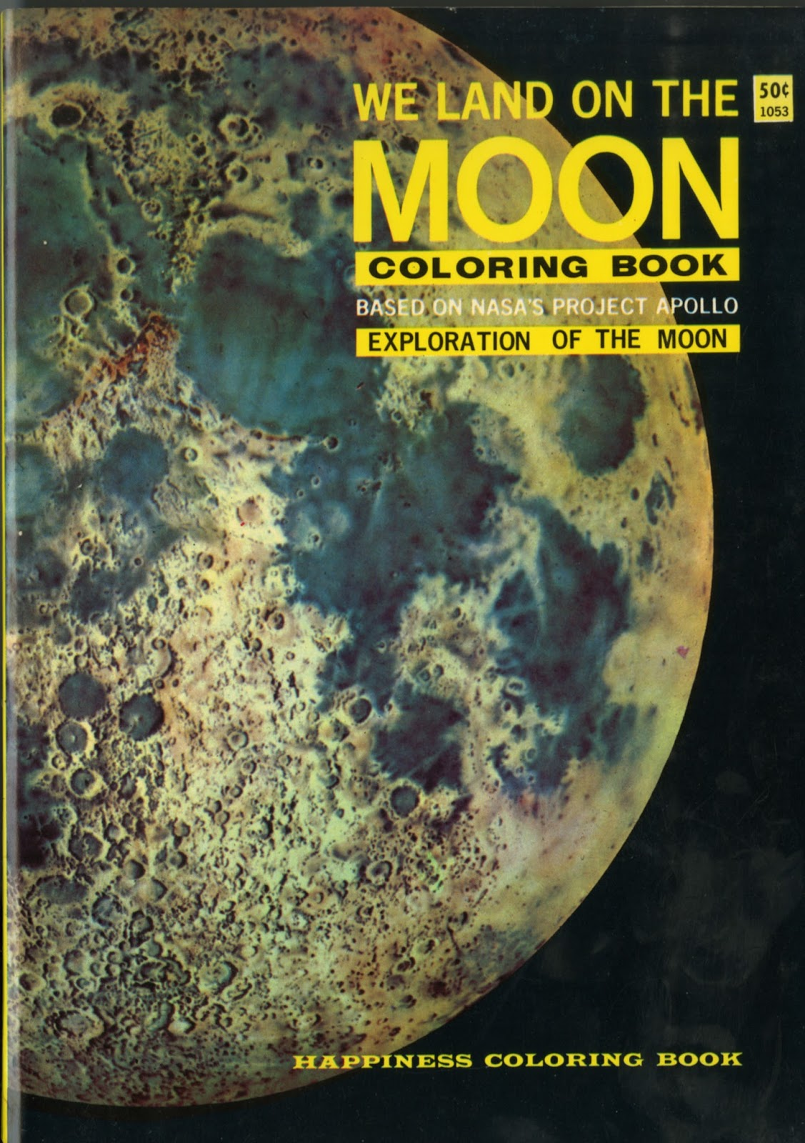 Dreams of Space - Books and Ephemera: We Land On The Moon Coloring ...