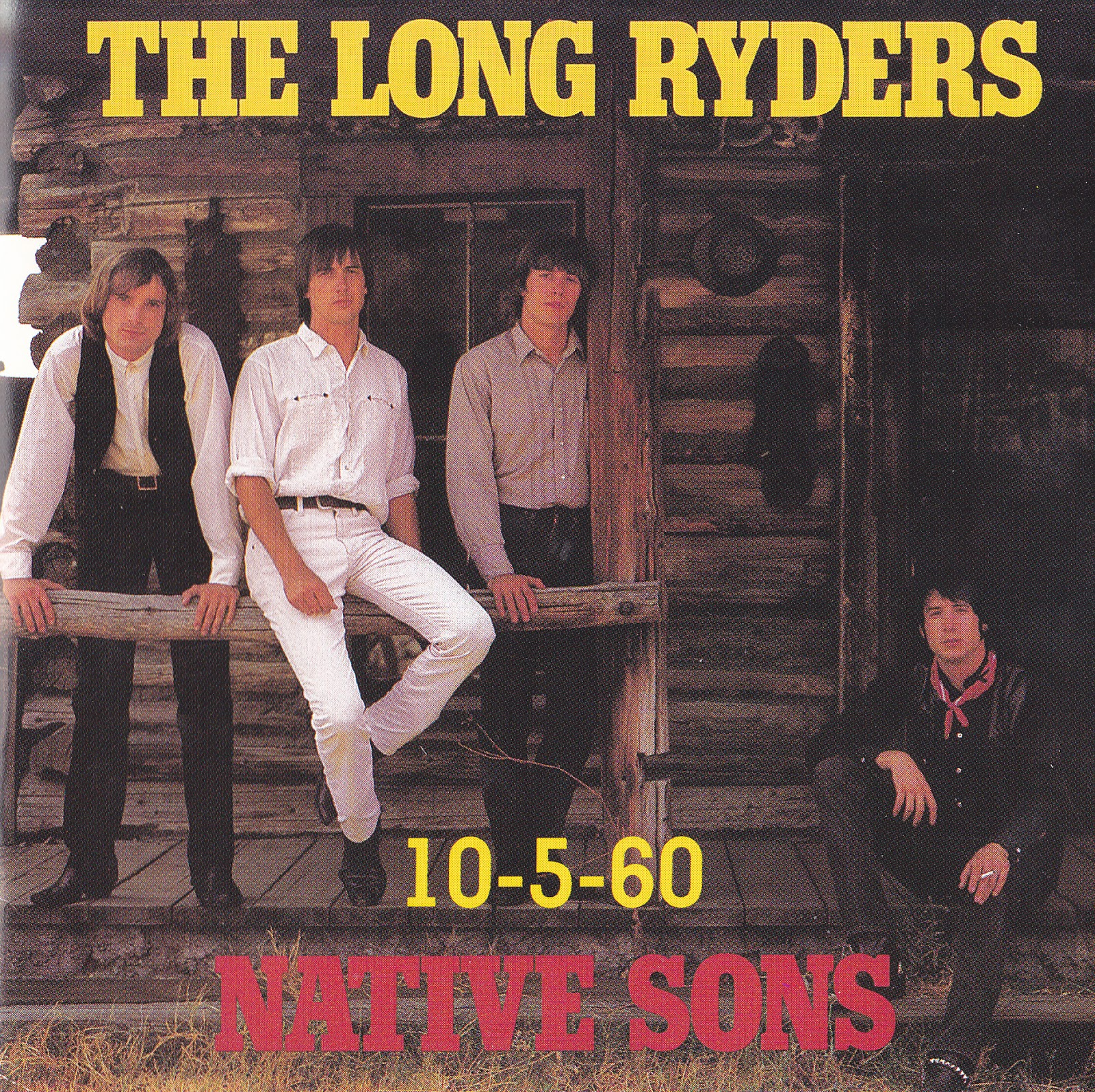 The Long Ryders Native Sons - 10-5-60