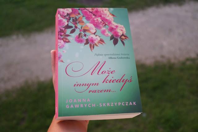 """""""Może kiedyś innym razem..."""" Joanna Gawrych-Skrzypczak"""