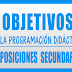 OBJETIVOS PROGRAMACIÓN DIDÁCTICA OPOSICIONES SECUNDARIA LOMCE