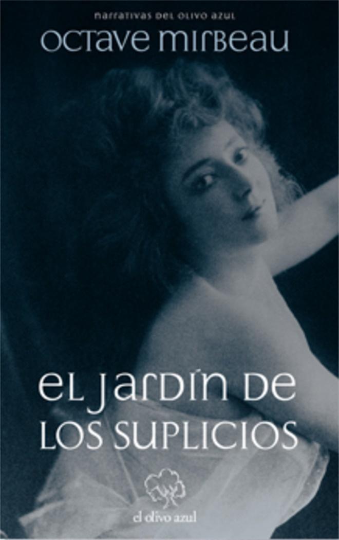 http://laantiguabiblos.blogspot.com.es/2016/12/el-jardin-de-los-suplicios-octave.html