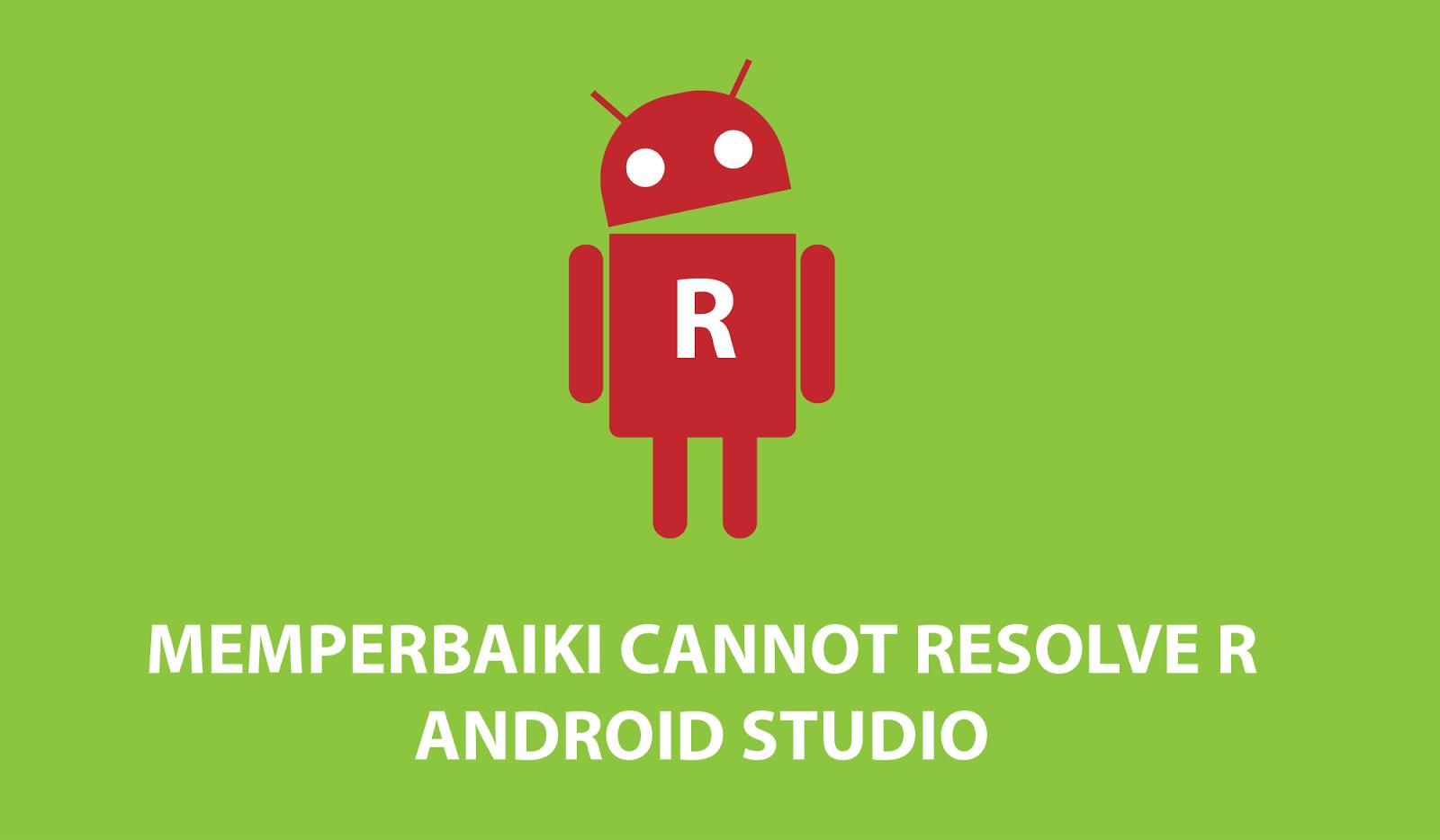 cannot resolve symbol r