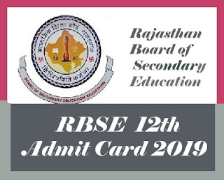 Rajasthan Board 12th Admit card 2019, RBSE 12th Class Admit card 2019, Rajasthan Board Roll Number 2019