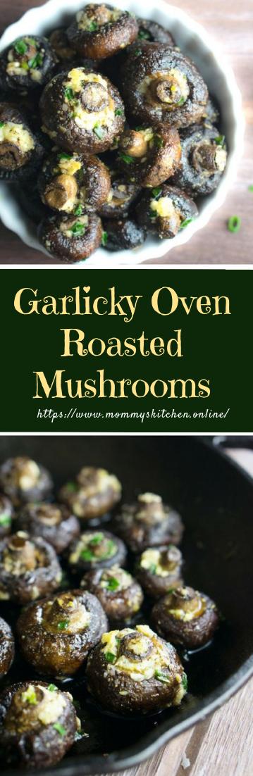 Garlicky Oven Roasted Mushrooms #vegan #vegetarian