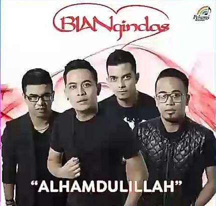 Lirik Lagu Alhamdulillah - Bian Gindas dari album single terbaru, download album dan video mp3 terbaru 2018 gratis