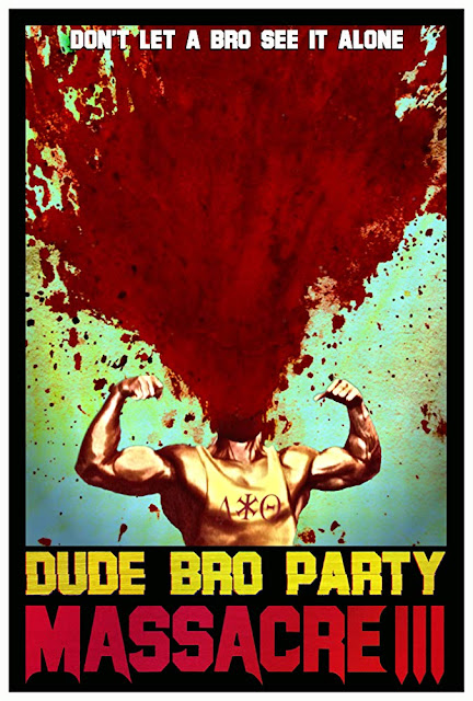 Dude Bro Party Massacre III 2015 movie poster