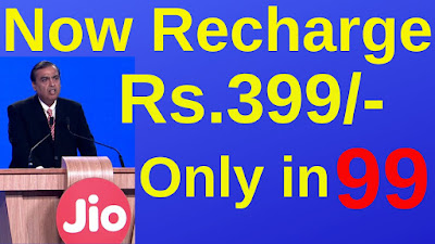 Jio Recharge Rs.399 only in Rs.99