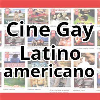 Películas y cortometrajes con temática gay de toda América Latina