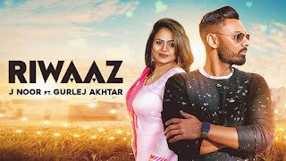 Riwaaz Gurlej Akhtar J Noor Video HD Download