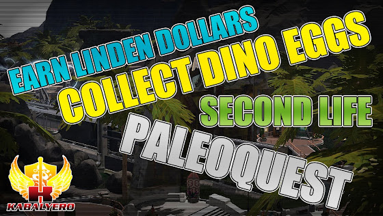 Earn Linden Dollars ☻ Collect Dino Eggs ☻ Second Life PaleoQuest