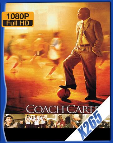 Coach Carter [2005] [Latino] [1080P] [X265] [10Bits][ChrisHD]