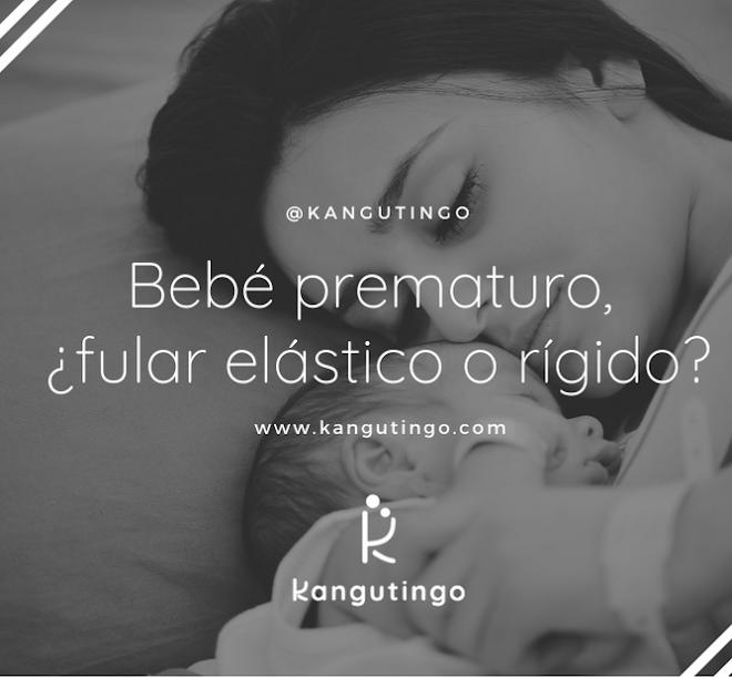 Bebé prematuro, ¿fular elástico o rígido?