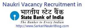 SBI Naukri Vacancy Recruitment