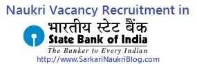 SBI Naukri Vacancy Recruitment