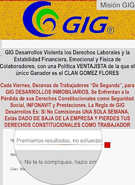 GIG DESARROLLOS INMOBILIARIOS PROTEGE A DELINCUENTES, GOLPEADORES, LACRAS SOCIALES COMO ALFREDO DE LA ROCHA, GERENTE DE VENTAS DE LA RIOJA RESIDENCIAL TIJUANA Y COTO BAHIA RESIDENCIAL, Golpeador Profesional al Servicio del Clan GOMEZ FLORES DE TLAJOMULCO DE ZUNIGA, JALISCO, A LOS QUE PRESUME COMO AMIGOS INTIMOS Y PERSONALES.   ALFREDO DE LA ROCHA ES PROTEGIDO POR GIG DESARROLLOS, PROTEGEN A UN DELINCUENTE GOLPEADOR, ABUSIVO Y REPRESOR.  SU CAMPAÑA DE ODIO SE EXTIENDE MÁS ALLÁ DE GIG DESARROLLOS, LLEGANDO A ESPARCIR SU VENENO Y AMENAZAS A DESARROLLADORES SINALOENSES.  ES SUMAMENTE VIOLENTO, NO TRATE DE DETERLO USTED, NOTIFIQUE A QUIEN CORRESPONDA SI LO VE.