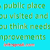 Cue card~14| A public place you visited and you think needs improvements