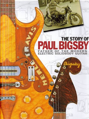 The_Story_Of_Paul_A_Bigsby_The_Father_Of_The_Modern_Electric_Solid_body_Guitar,Andy_Babiuk,psychedelic-rocknroll,front