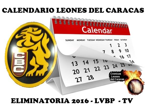 #Calendario en #LVBP juegos Leones del Caracas - Eliminatoria/TV