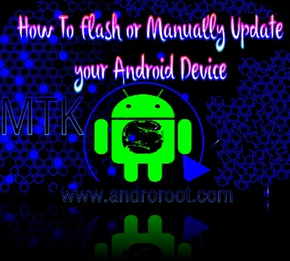Flash or Upgrade your Android Device