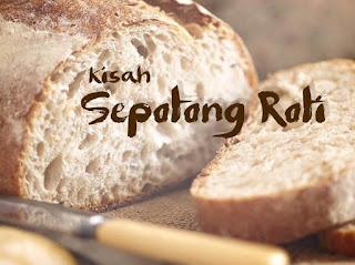 Kisah Sepotong Roti