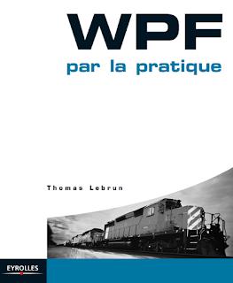 Télécharger Gratuitement le livre [ WPF par la pratique ]