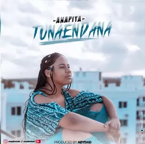 Download Audio | Anapita - Tunaendana