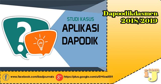 Studi Kasus Aplikasi Dapodikdasmen menjadi salah satu materi Pelatihan Operator Dapodik ya Studi Kasus Aplikasi Dapodik 2018/2019