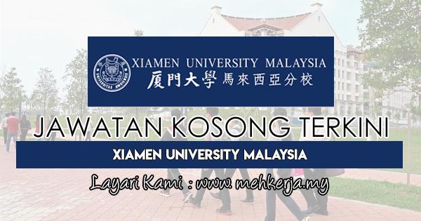Jawatan Kosong Terkini 2018 di Xiamen University Malaysia