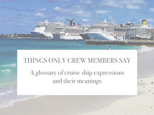 A glossary of cruise ship terminology and their meanings