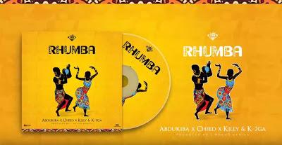 Download Audio | Abdukiba x Cheed x Killy x K -2ga - Rhumba
