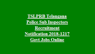 TSLPRB Telangana Police Sub Inspectors Recruitment Notification 2018-1217 Govt Jobs Online