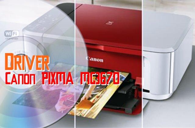 Driver Canon PIXMA MG3670