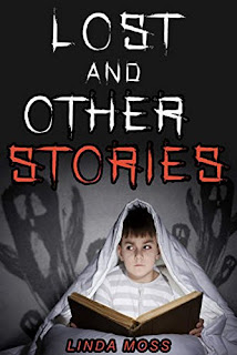 Lost and Other Stories: Scary Stories for Kids