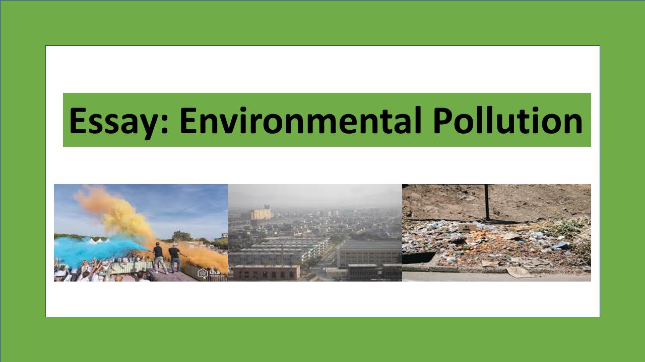 Essay on environmental pollution