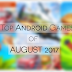 Top New Android Games To Download In August