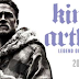 King Arthur Legend Of The Sword is a head pounding nothing sacred origin story