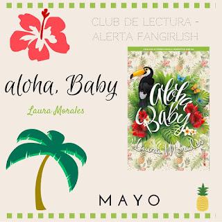 Club de lectura, Aloha Baby
