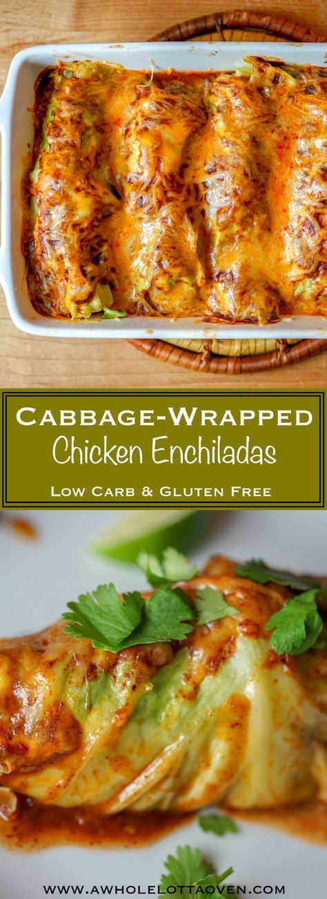 CABBAGE WRAPPED CHICKEN ENCHILADAS