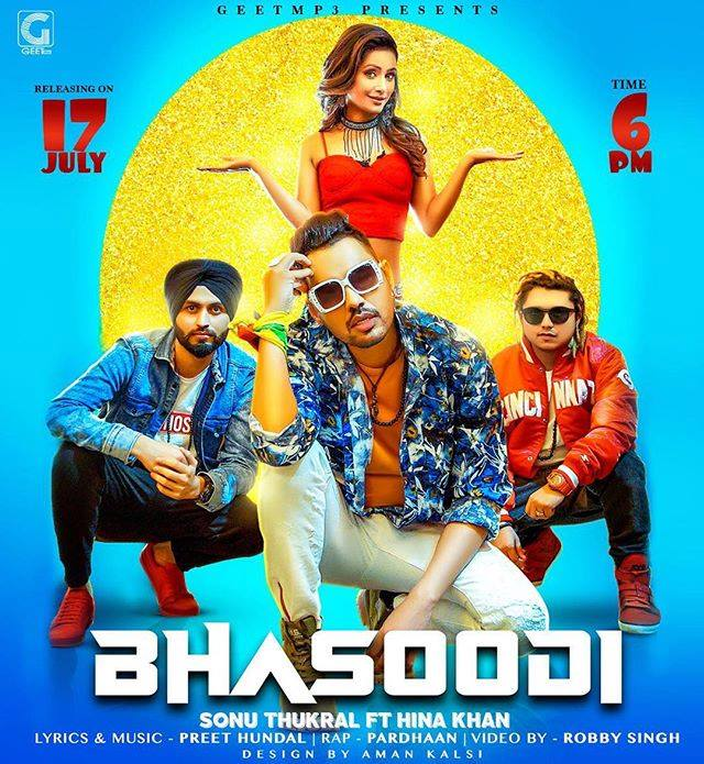 Bhasoodi Lyrics - Sonu Thukral Ft Hina Khan | Pardhan | Preet Hundal