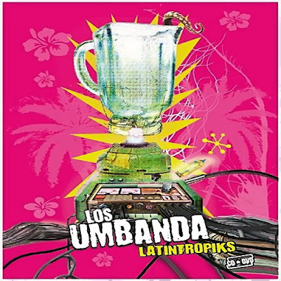 LOS UMBANDA - Latintropiks (2010)