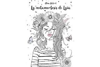 Reseña La metamorfosis de Laia Alma Gabriel