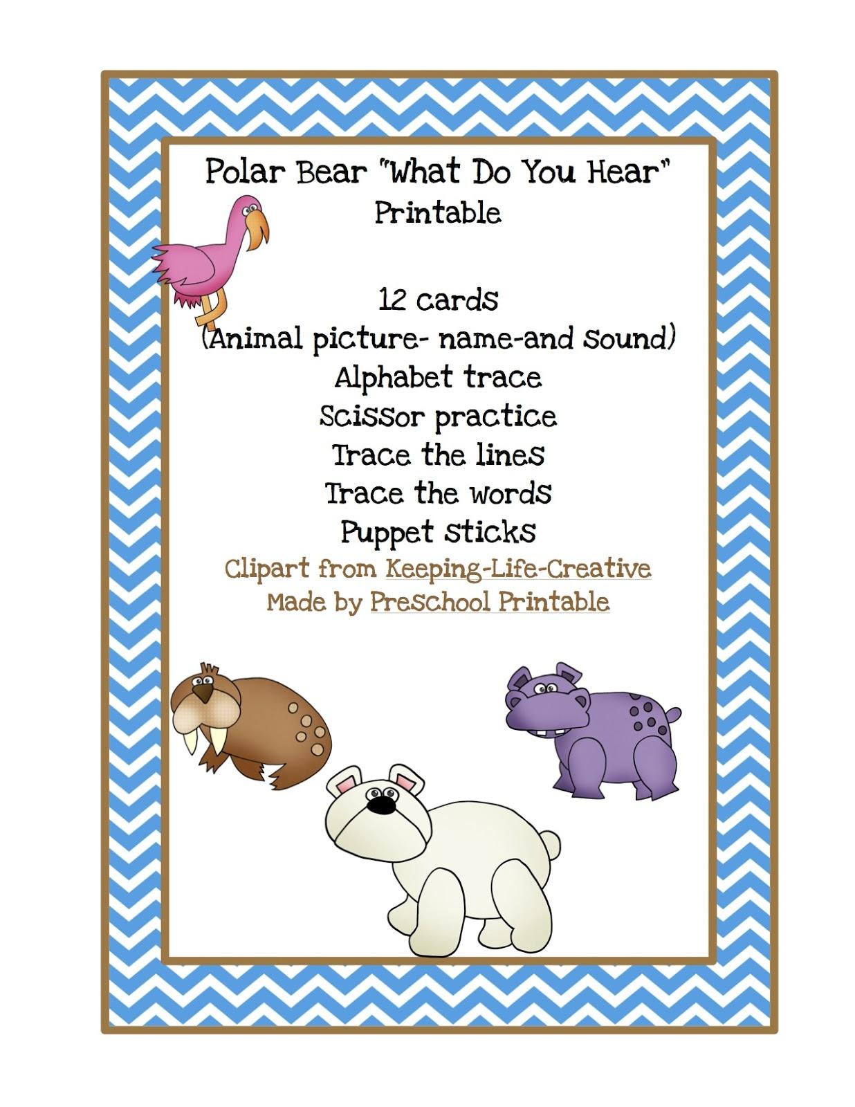 Polar Bear Polar Bear What Do You Hear Printables