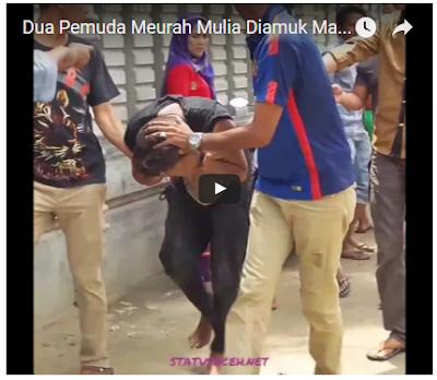 Heboh!!! Video Detik-Detik Dua Pemuda Meurah Mulia Yang Diamuk Massa Setelah Jambret Tas Perempuan
