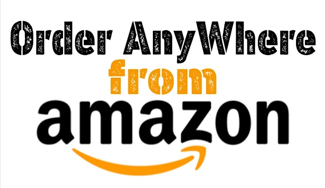 How to place order anywhere from Amazon | Solve all problem regarding with Amazon